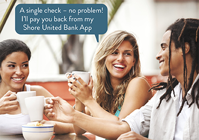 "A group of three having coffee at a restaurant with a thought bubble above one of them saying, ""A single check - no problem! I'll pay you back from my Shore United Bank App."""